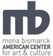 The Mona Bismark American Centre